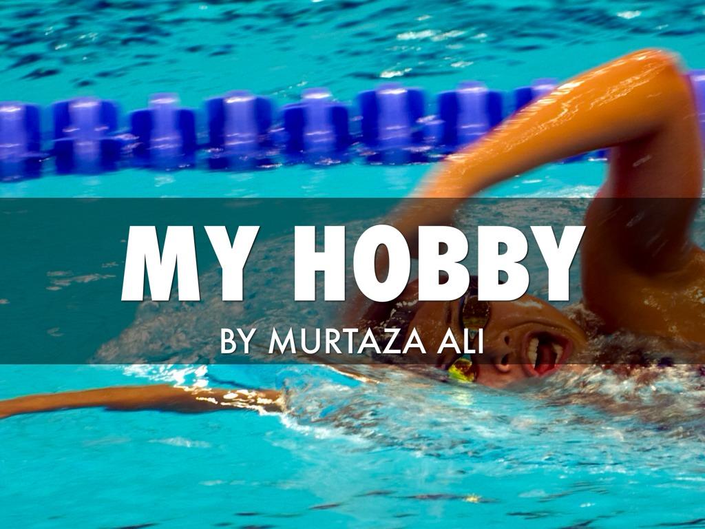 My Hobby By Murtaza Ali