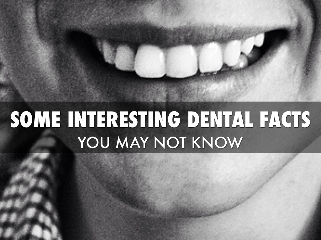 Some Interesting Dental Facts You May Not Know