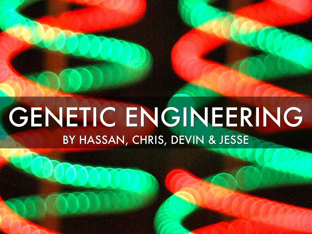 Genetic Engineering