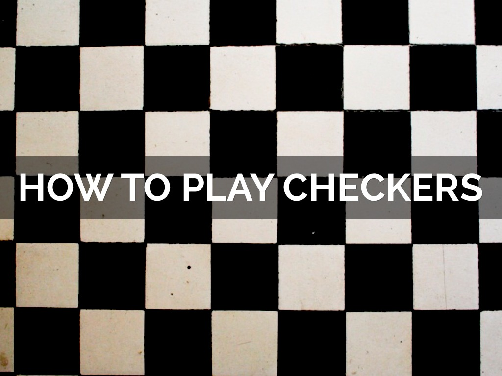 How to play checkers 40