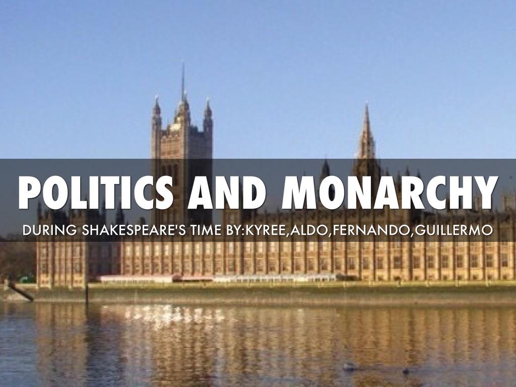 shakespeare monarchy
