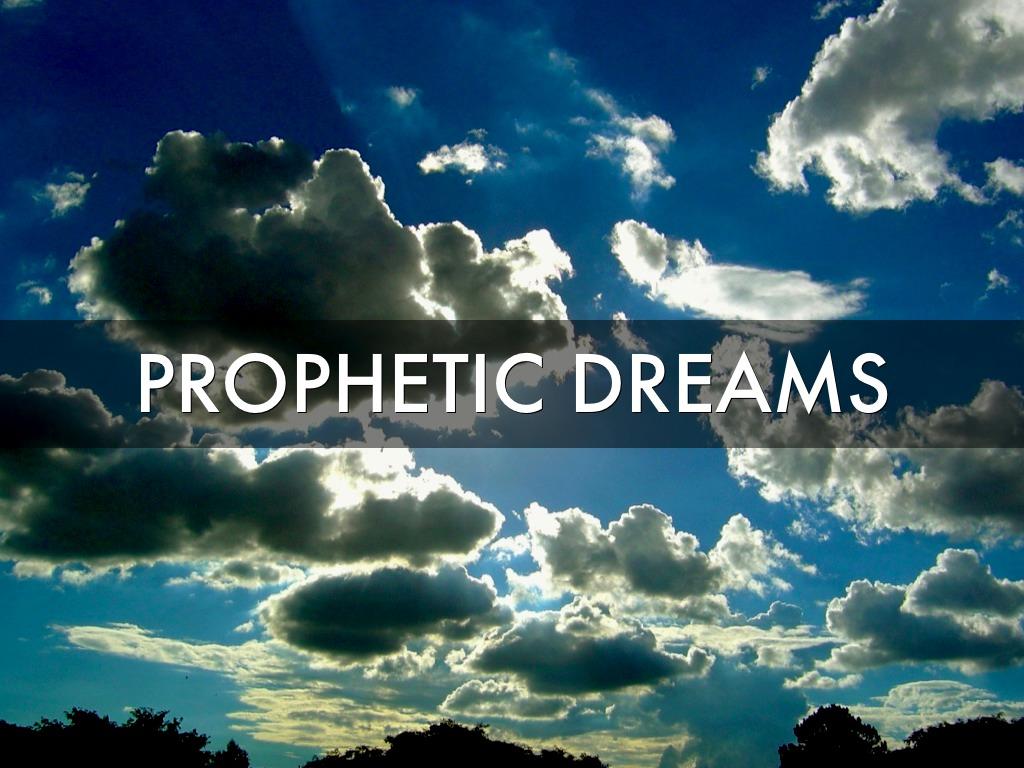 What dreams - prophetic 54