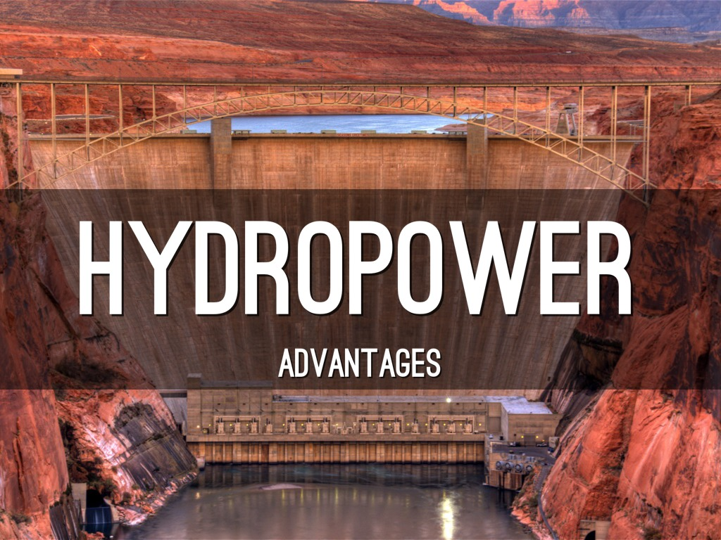 advantages of hydro power The advantages of hydropower of many and multi-faceted, with economic, social, and environmental benefits to this cheap and clean source of energy.