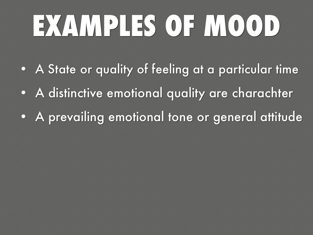 mood | Definition of mood in English by Lexico Dictionaries
