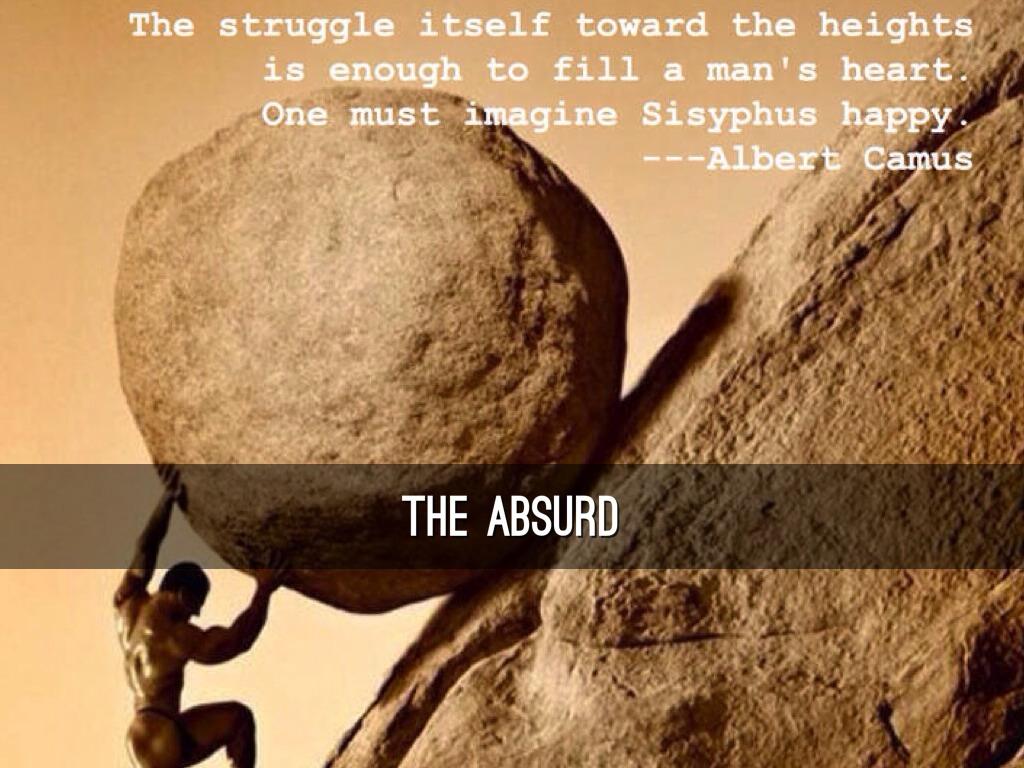 an analysis of the absurd hero sisyphus by albert camus