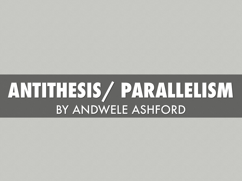 purpose antithesis literature Definition, usage and a list of antiphrasis examples in common speech and literature antiphrasis originated from a greek word antiphrasis, which means opposite word.