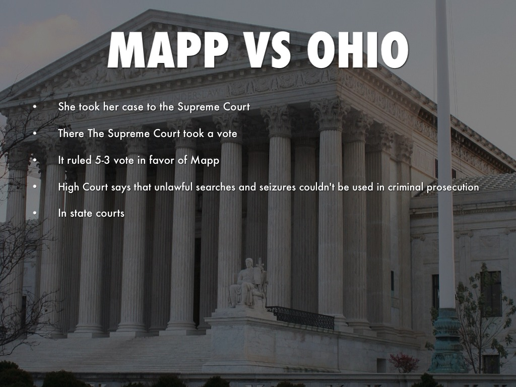 essay on mapp v ohio Section 1 in a quick overview of the case mapp v ohio which ended in a ground breaking supreme court decision police officers in cleveland, ohio were.