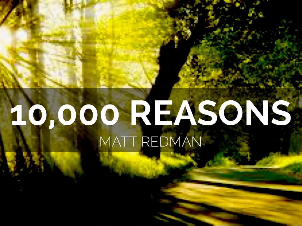 10 Reasons - Matt Redman Lyrics KTIS