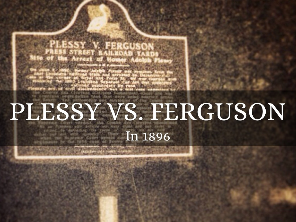essay on plessy vs ferguson