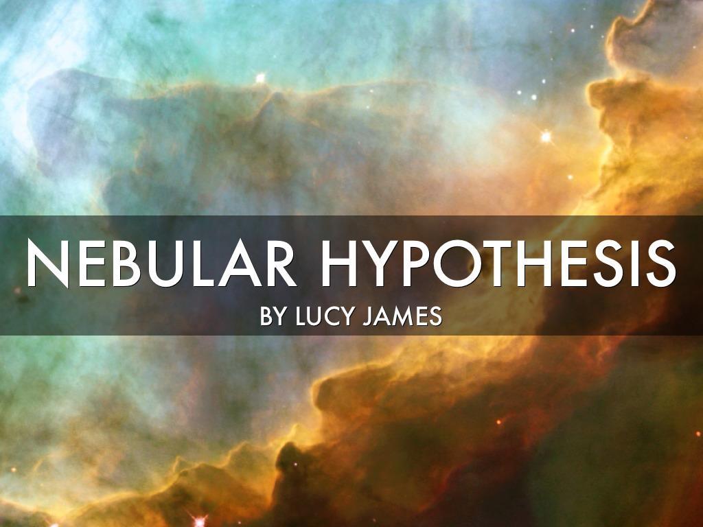 Nebular Hypothesis Quizlet