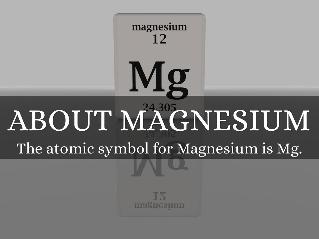 Magnesium By Kayla Dredge