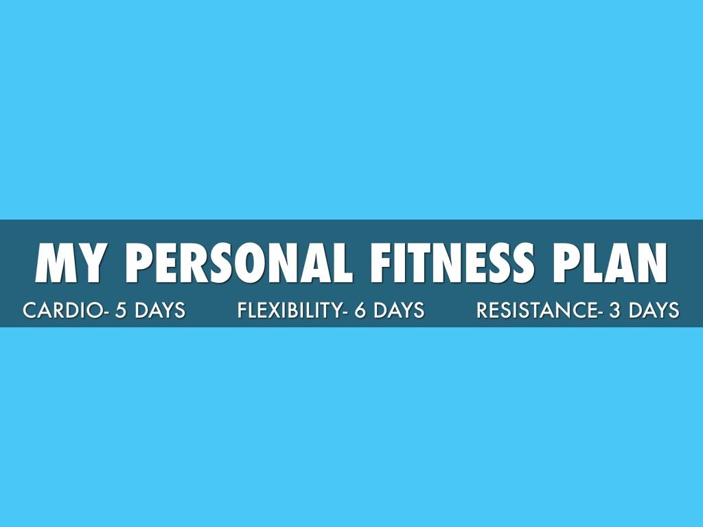 my fitness plan