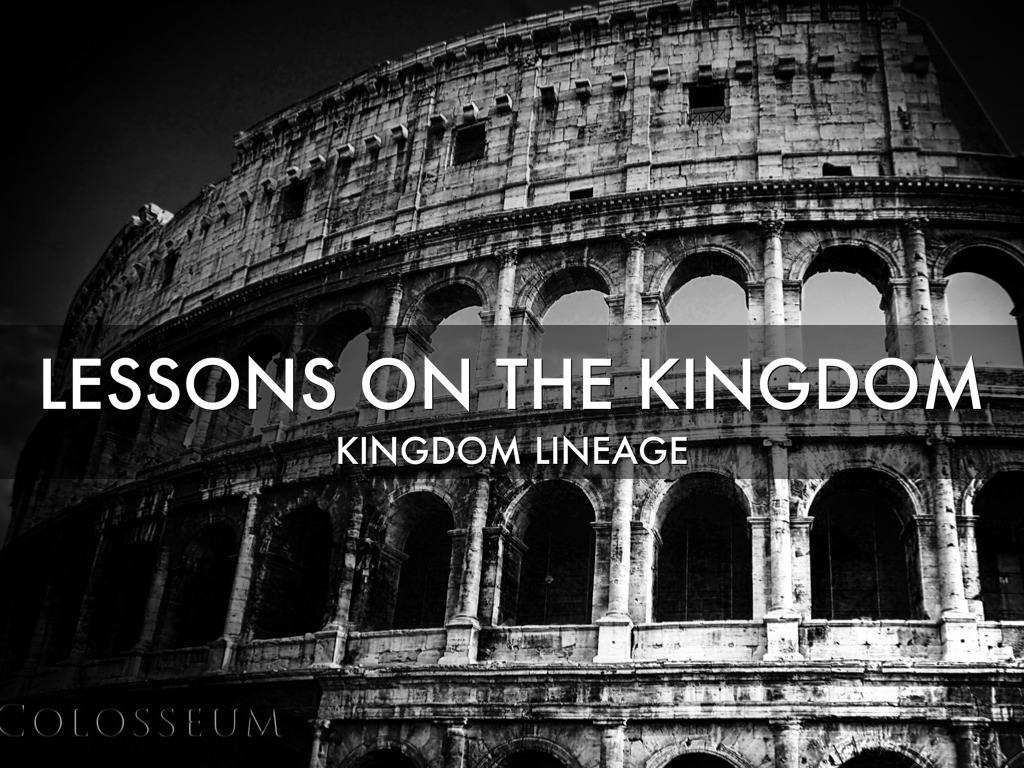 Lessons on the Kingdom Session 3