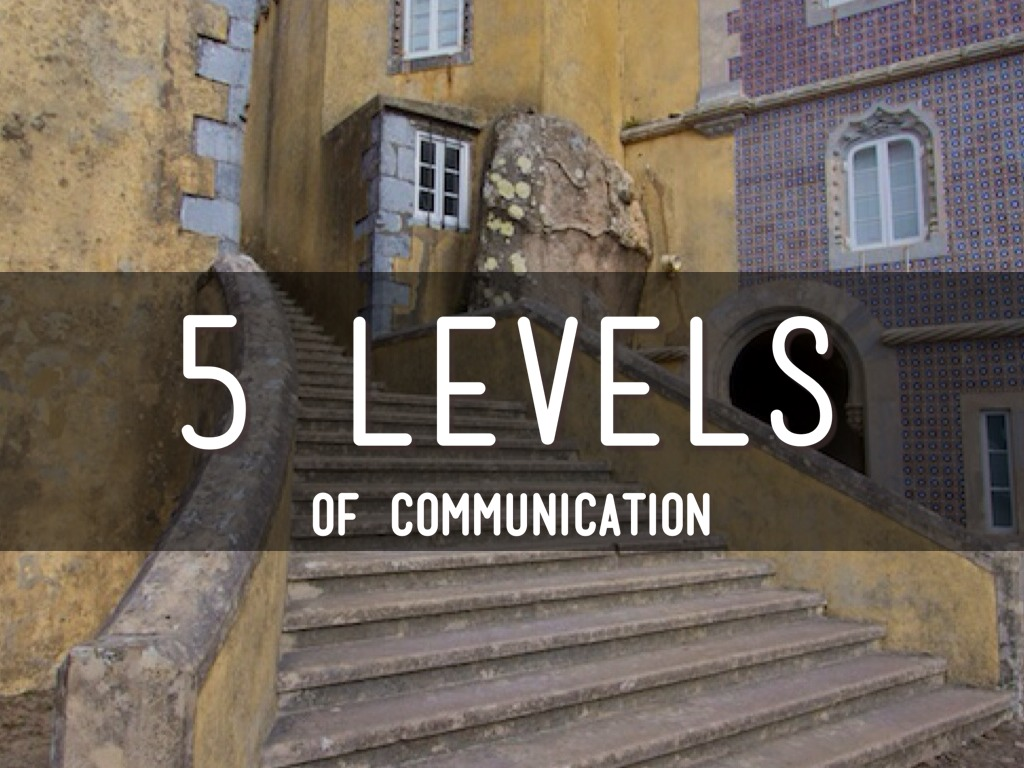 five levels of communication Leadership core competencies the 28 leadership core competencies are divided into five levels definitions are listed below organized by the leadership levels.