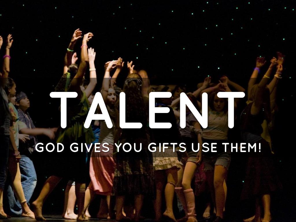 God Gives Me Talents