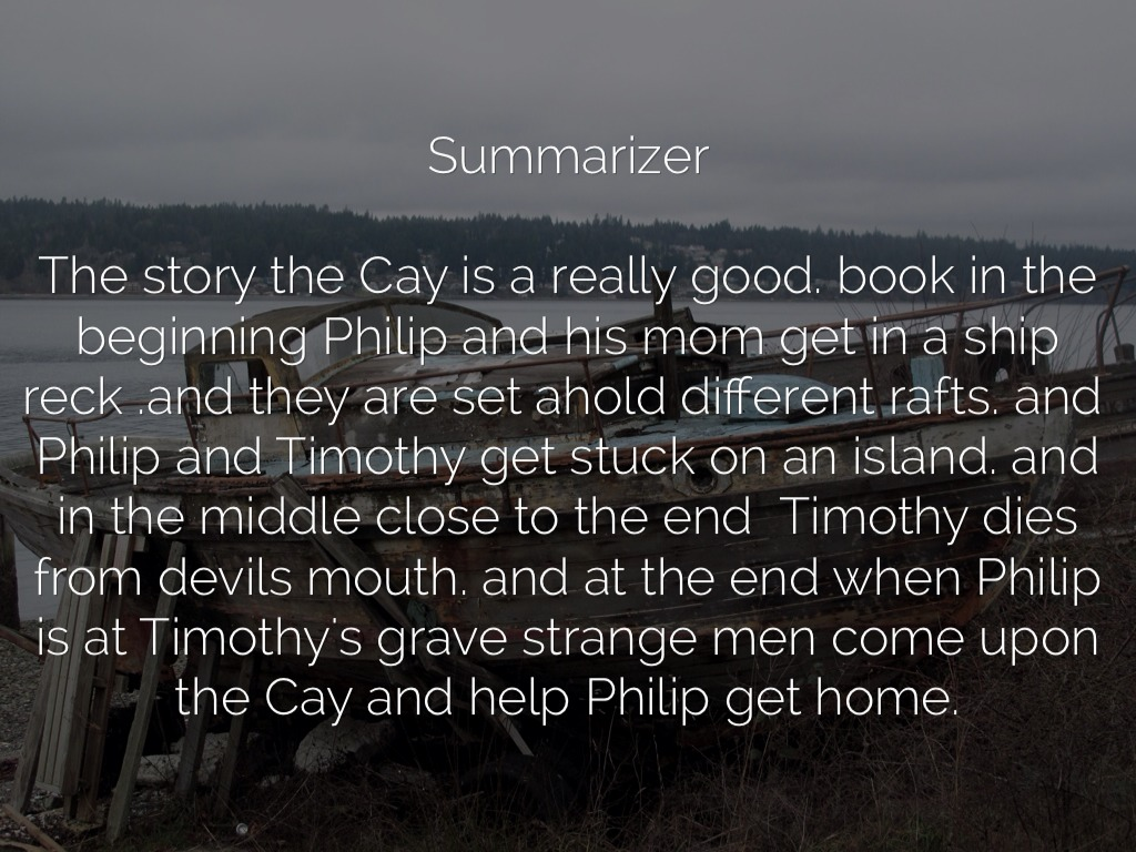 timothy of cay This novel is a prequel and a sequel to the popular story the cay which is set in  world war ii the prequel chapters tell us about timothy's childhood and his.