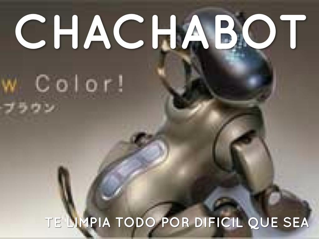Chachabot