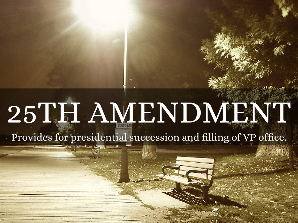 The Twentyfifth Amendment Amendment XXV to the United States Constitution deals with issues related to presidential succession and disability