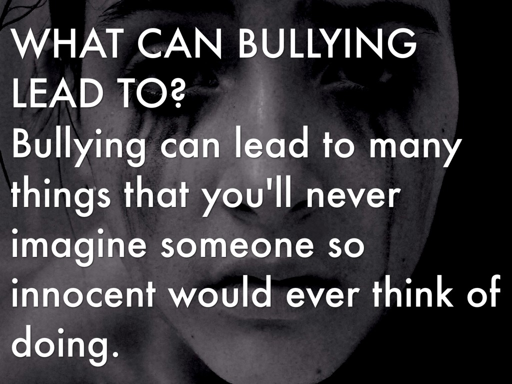 Bullying can lead to