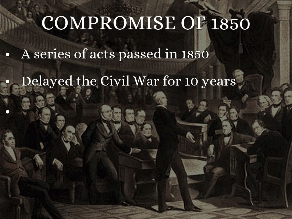role of compromise in delaying the civil war essay