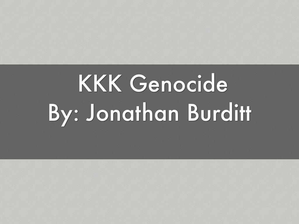 KKK Genocide