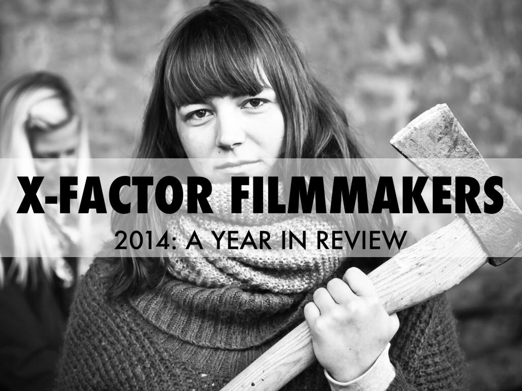 X-Factor Filmmakers