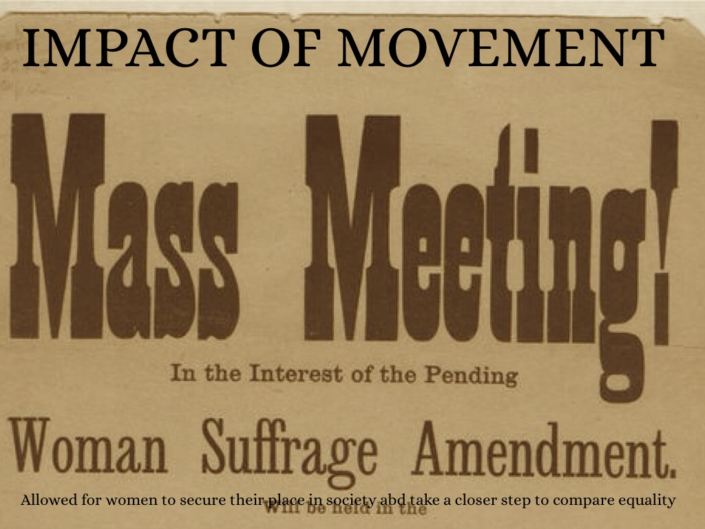 womens suffrage movement impact on the Women, their rights and nothing less: the first amendment and the women's suffrage movement  and how you can help your students shape the reach and impact.