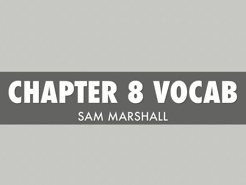 chapter 8 vocab Vocabulary jam compete head-to-head in real-time to see which team can answer the most questions correctly start a jam and invite your friends and classmates to join.