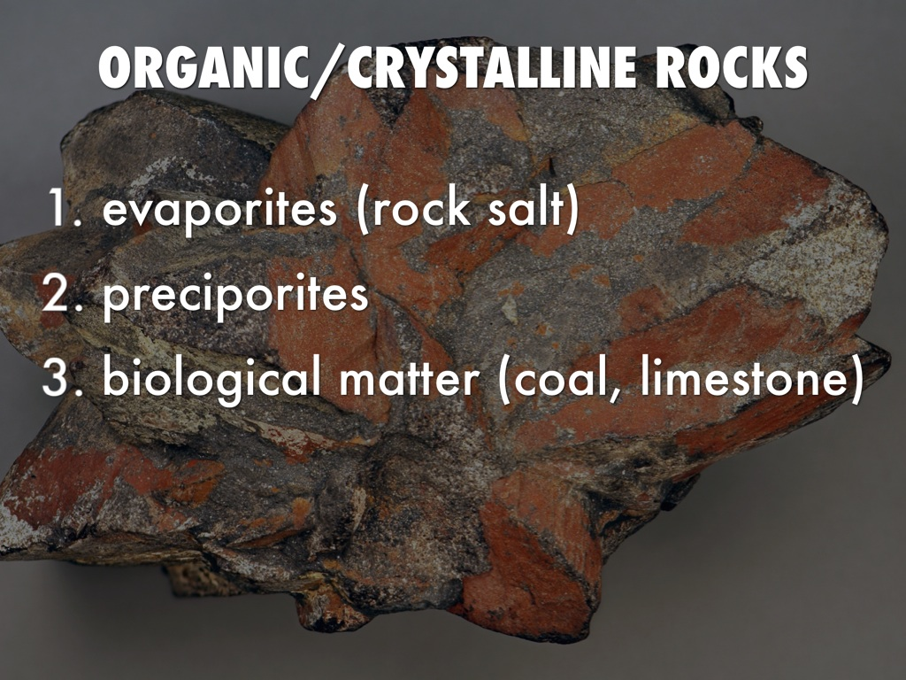 notes on sedementary rocks Chemical sedimentary rocks the most common chemical sedimentary rock is limestone composed mostly of the mineral calcite (caco 3 ), limestones are usually formed by biochemical processes in shallow seawater.