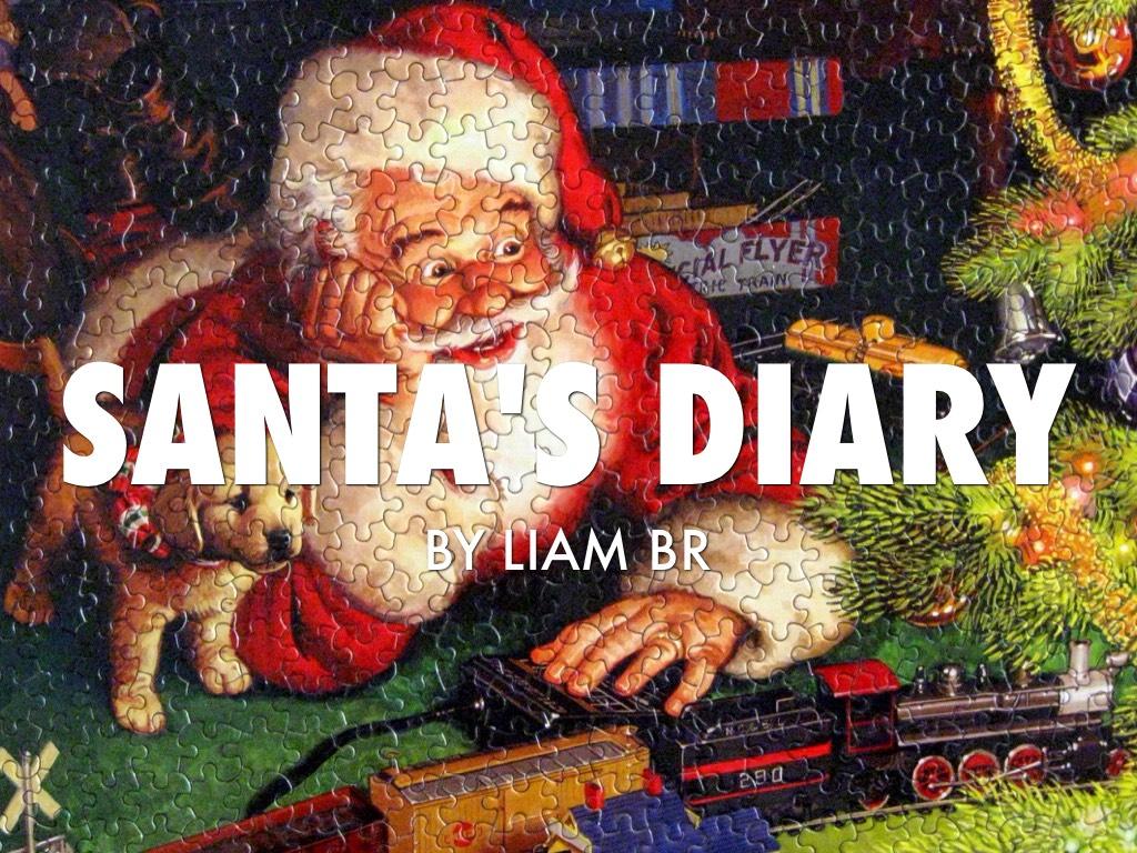 Santa's Diary By Liam Bryan