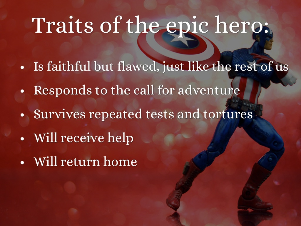 the distinctive traits of an epic hero