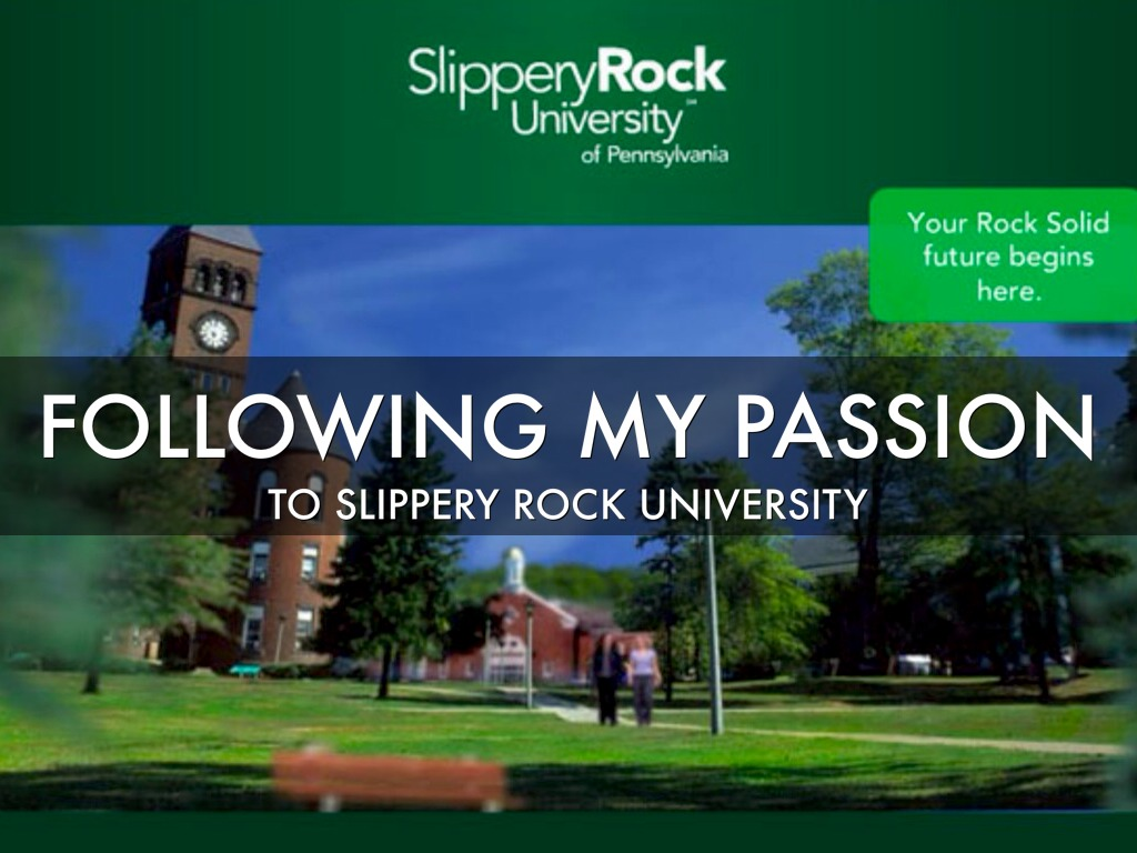 a personal view on the slippery rock university