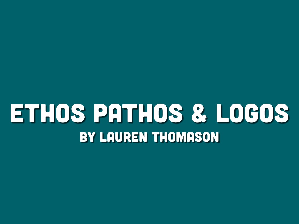 ethos logos pathos Ethos, logos, and pathos are persuasional tools that can help writers make their argument appeal to readers this is why they're known as the argumentative appealsusing a combination of appeals is recommended in each essay.