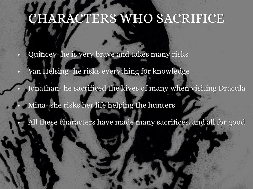 Life Sacrifice Quotes Sacrifice In Draculamax Gordinier