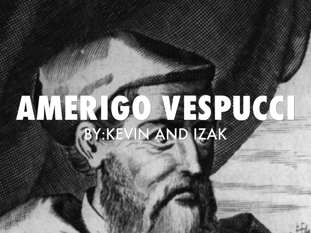 An introduction to the life of amerigo vespucci