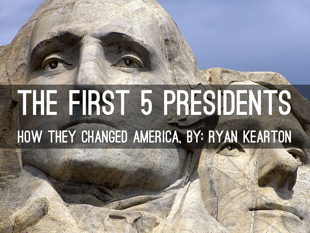 the first 5 presidents by k1011157