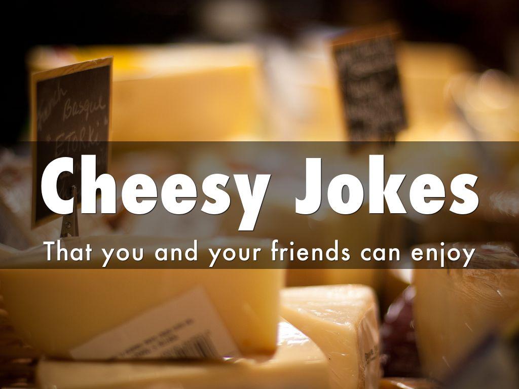 Cheesy Jokes