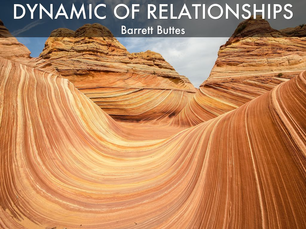 Dynamic of Relationships