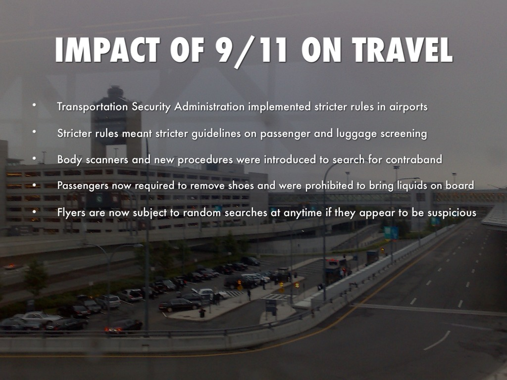 9 11 effects America's involvement in the war on terror - spurred by the 9/11 terrorist attacks- resulted in new three major lasting impacts of 9/11 by matthew green september 11, 2012 share click to share on facebook (opens in new window.