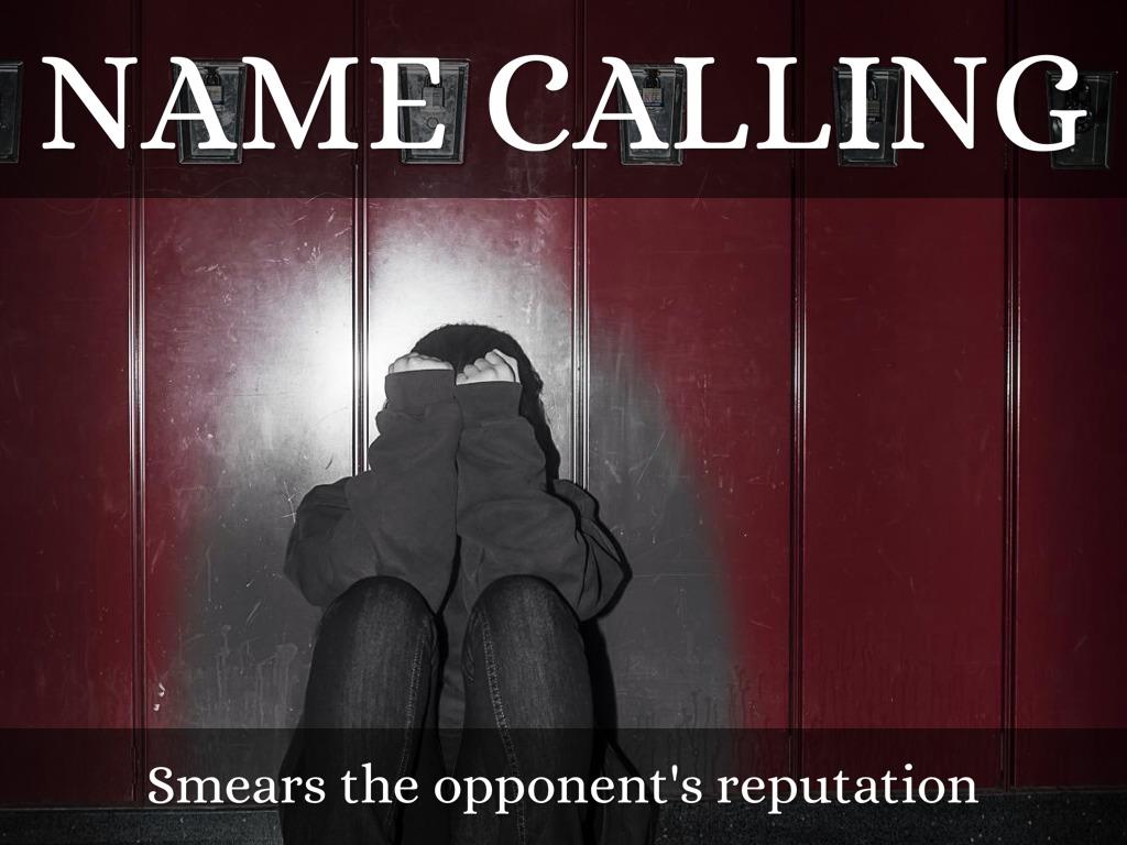 Name Calling: Propaganda By Tracy Fountain
