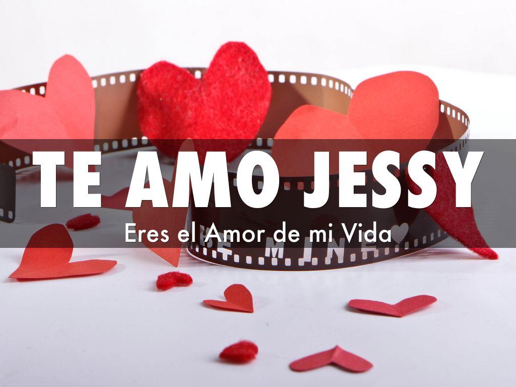 Te Amo Jessy By Reygun30012