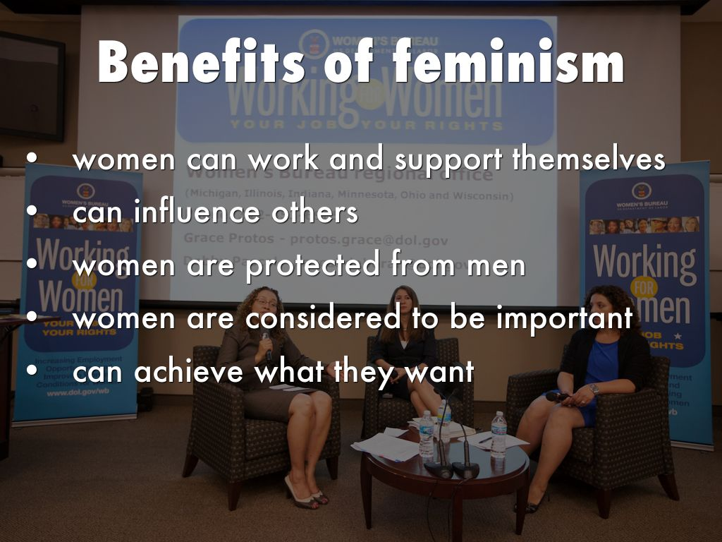 feminism a beneficial idea to everyone Why is there now so much hate about feminists and feminism everyone on reddit seems to hate feminism back whenever feminism is a good idea to.