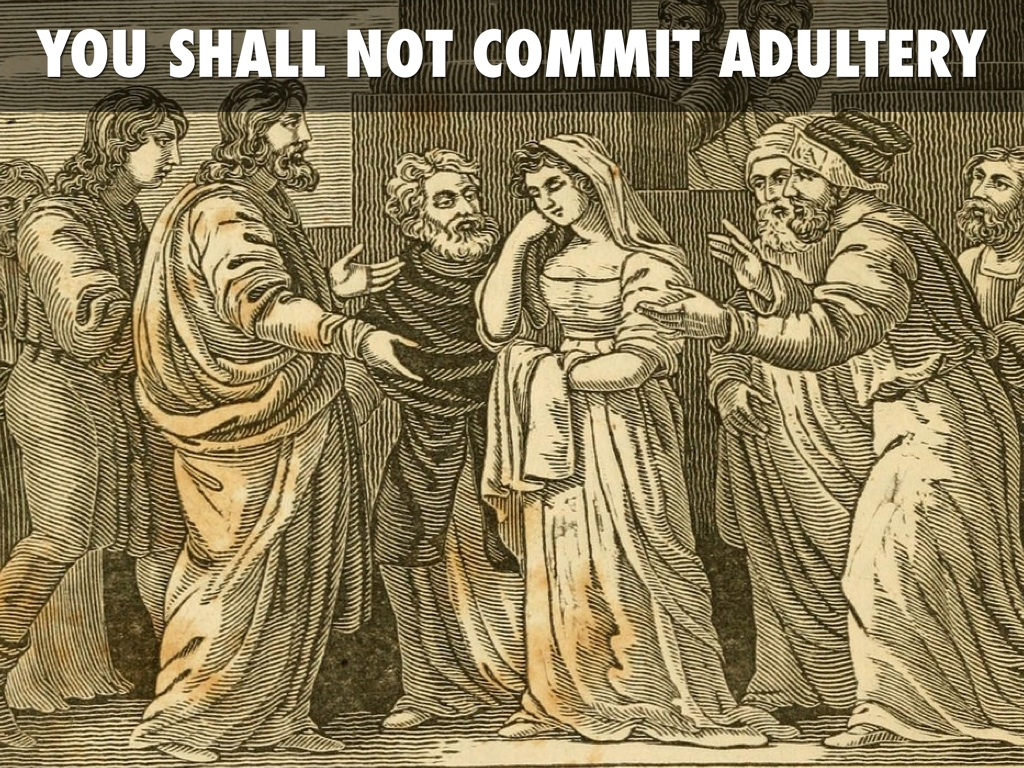 Image result for You Shall Not Commit Adultery
