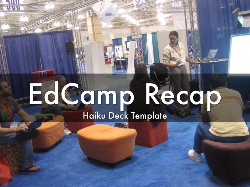 EdCamp Recap Template