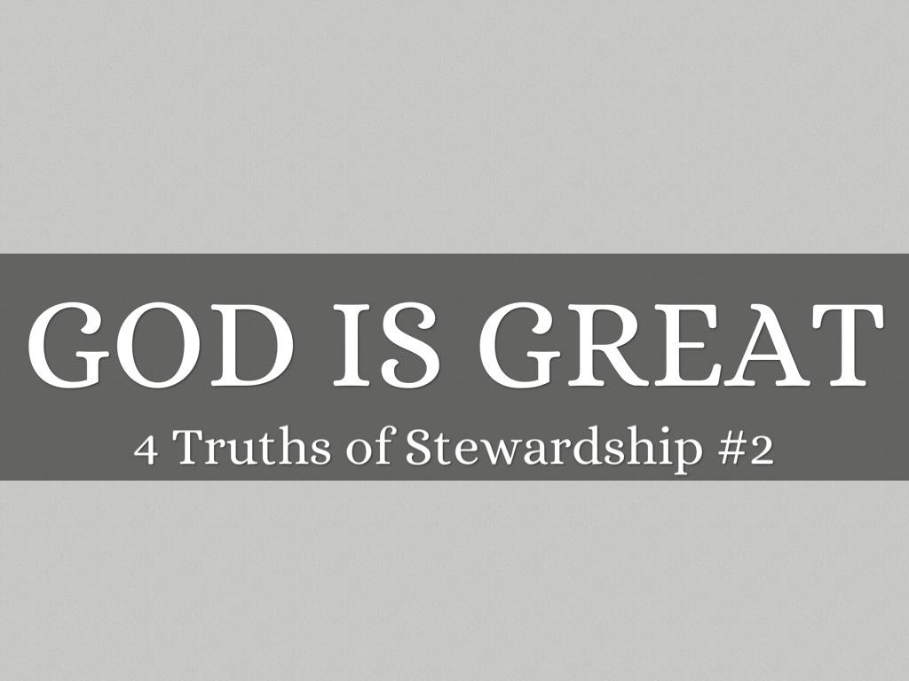 4 Truths Of Stewardship #2