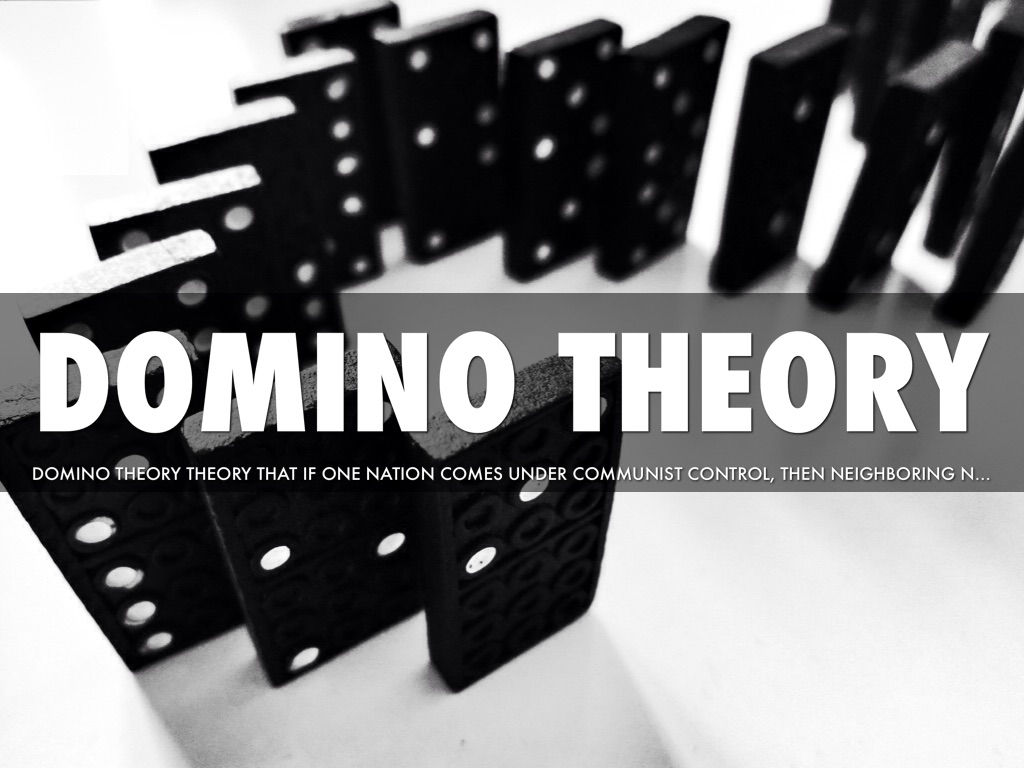 a review of the domino theory history essay By the 'domino theory,' a principle  ap european history: help and review  the domino theory & the vietnam war: definition & eisenhower's speech.