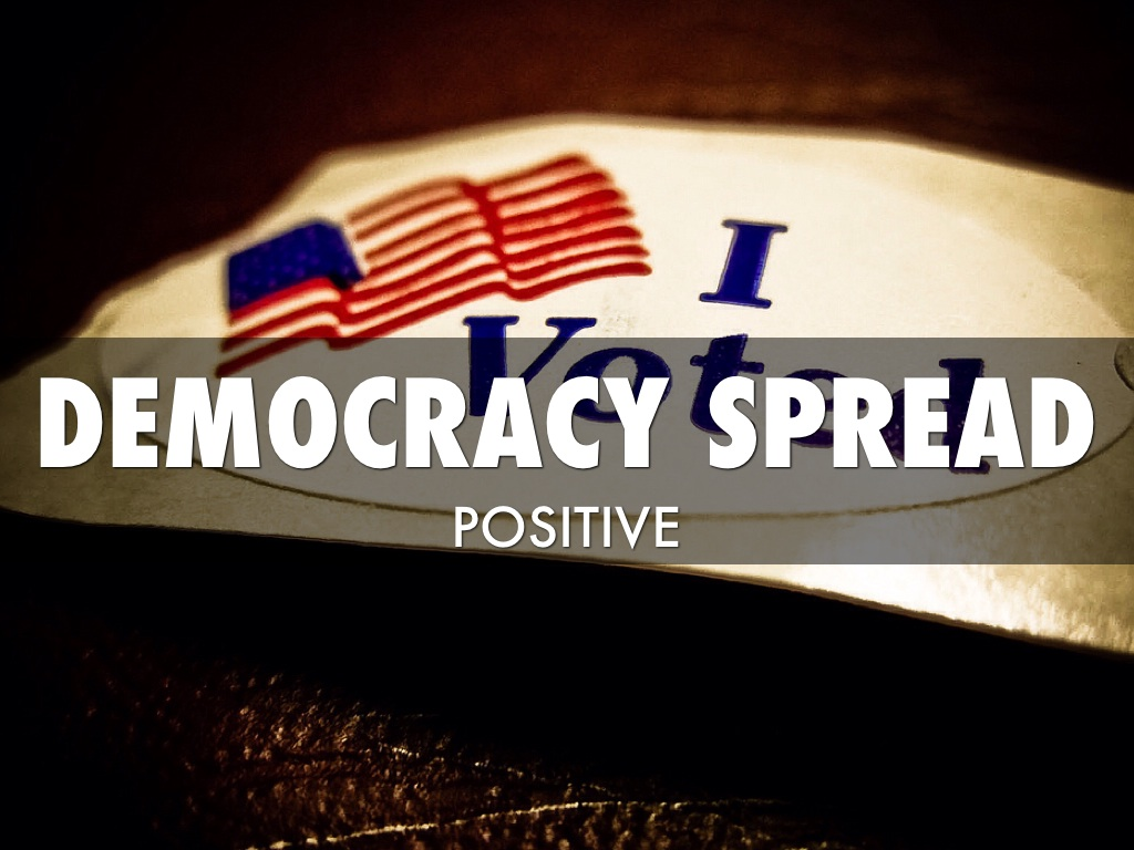 does internet help spread democracy Special report: spreading democracy spreading democracy share the effort to spread democracy is also dangerous in a more indirect way: it conveys to those who do not enjoy this form of government the illusion that it actually governs those who do.