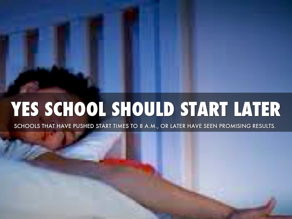 why school should start later essay A/n an essay i did with my friend for school includes rhetoric----the political speech: why school should start at a later time by sarah dirienzo and zoe pancic.