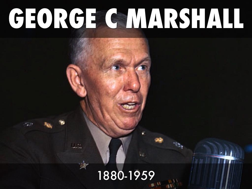 General George C Marshall Quotes - Slide notes