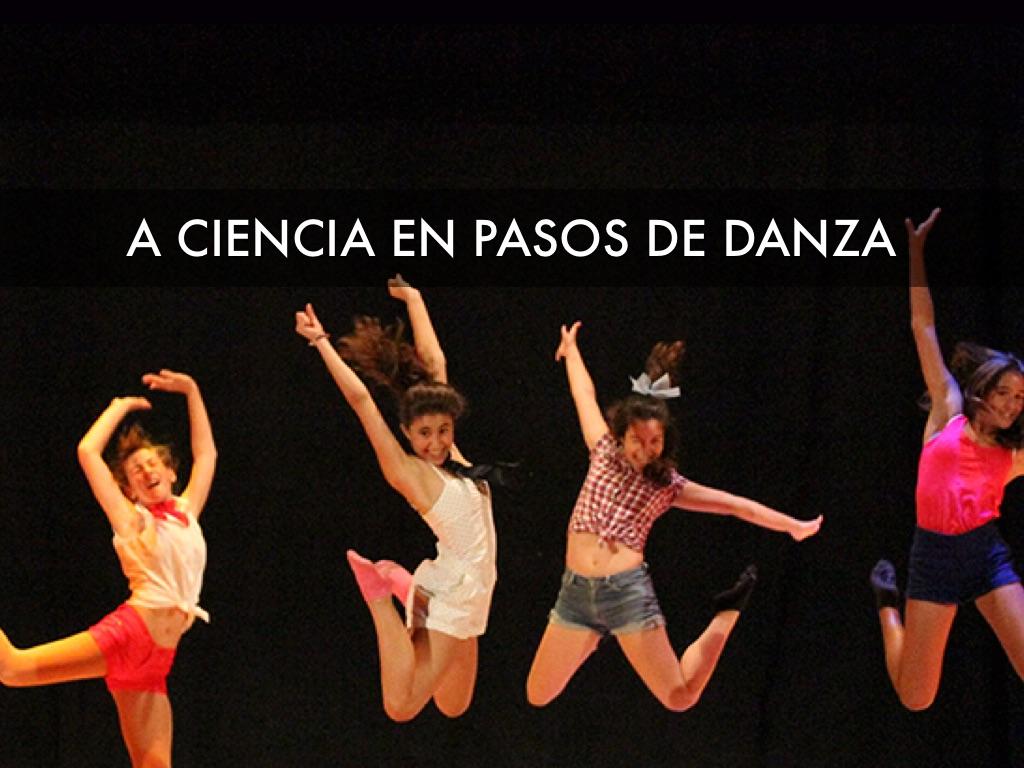 """""""Ciencia en Pasos de Danza"""""""